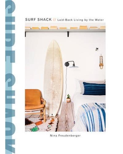 Surf Shack : Laid-back living by the water
