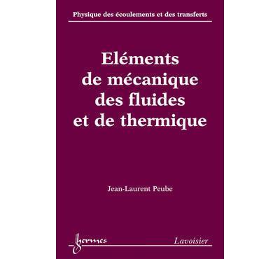 Les ecoulements 2 elements de mecanique des fluides et de th