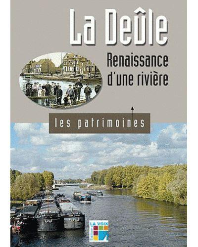 La Deûle : renaissance d'une rivière