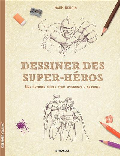 Dessiner des super-héros