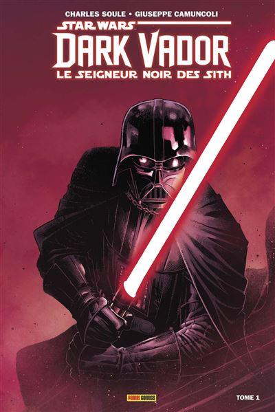 Dark Vador : Le Seigneur Noir des Sith