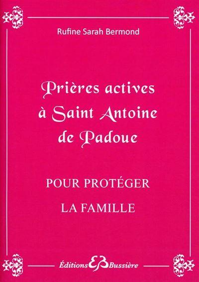 Prières actives à Saint Antoine de Padoue - Pour protéger la famille