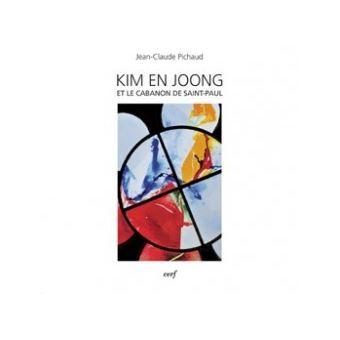 Kim En Joong et le cabanon de saint Paul