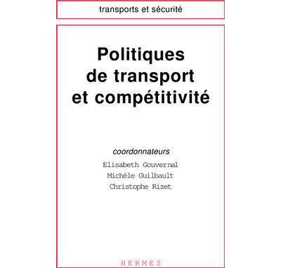 Politiques de transport et compétitivité