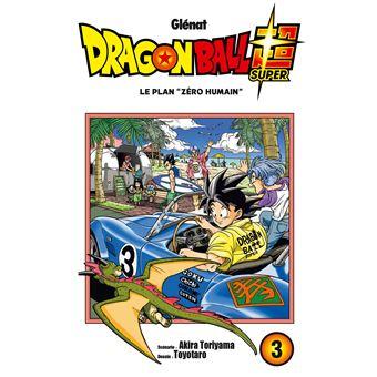 "Dragon Ball SuperLe plan ""zéro humain"""