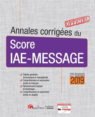 Annales corrigees du score iae-message - 22eme edition