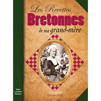 Les recettes bretonnes de ma grand,mère