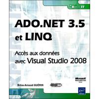 Ado.net 3.5 et Linq Acces aux données avec Visual Studio 200
