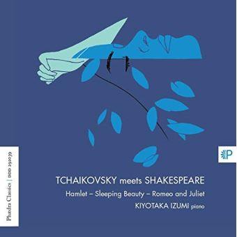 Tchaïkovsky Meets Shakespeare