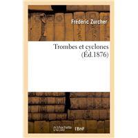 Trombes et cyclones (Éd.1876)