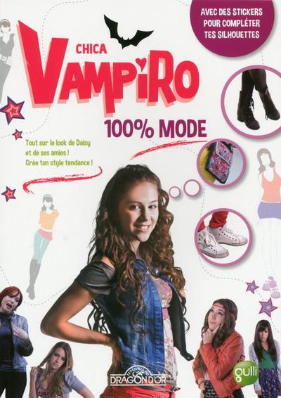 Chica Vampiro - 100% mode : Chica Vampiro - 100% Mode