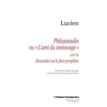 Philopseudès ou « L'ami du mensonge »