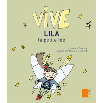 Vive Lila, la petite fée