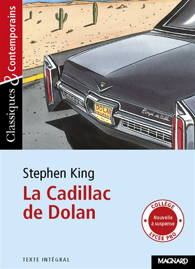 N° 3 Stéphen King : La cadillac de Dolan