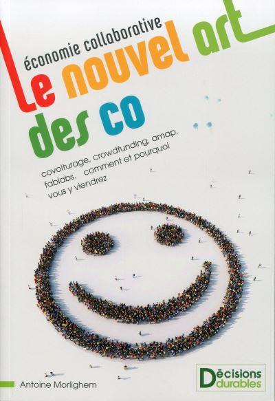 Economie collaborative : le nouvel art des co