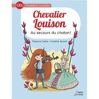 Chevalier LouisonAu secours du chaton ! CE1