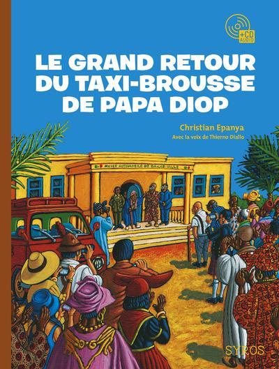 Le grand retour du taxi-brousse de Papa Diop + cd audio