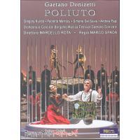 Poliuto - Treatro donizetti bergame 2010