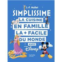 La cuisine en famille la + facile du monde avec Disney