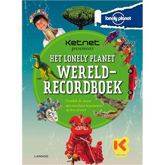 Ketnet presenteert: Het Lonely Planet wereldrecordboek