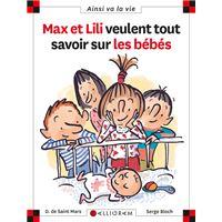 Max et Lili veulent tout savoir sur les bébés