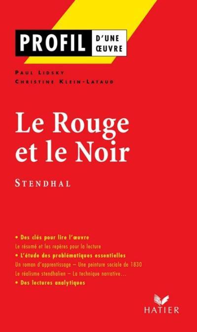 Profil - Stendhal (Henri Beyle, dit) - Le Rouge et le Noir - Analyse littéraire de l'oeuvre - 9782218948176 - 3,49 €