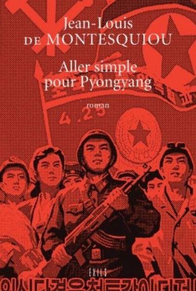 Aller simple pour pyongyang