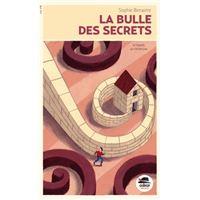 Bulle de secrets (la)
