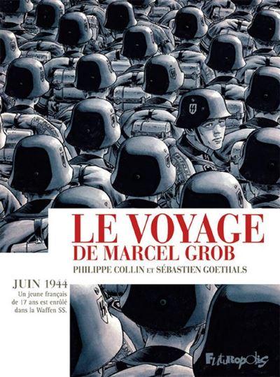 Le voyage de Marcel Grob - 9782754822497 - 16,99 €