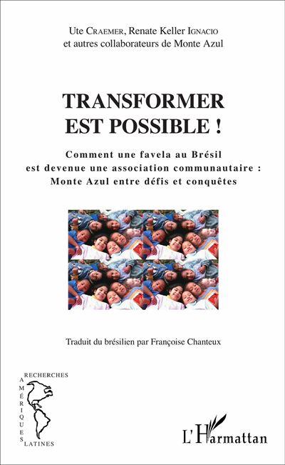 Transformer est possible !