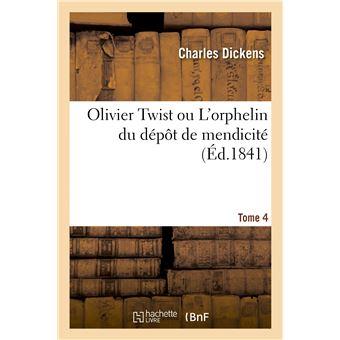 Olivier Twist ou L'orphelin du dépôt de mendicité