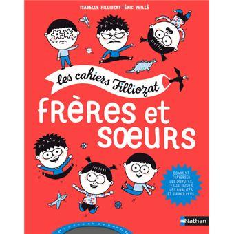 Les Cahier Filliozat Freres Et Soeurs
