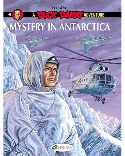 Buck Danny - tome 6 Mystery in Antarctica