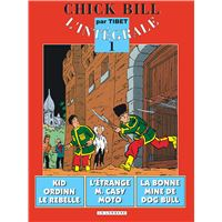 Intégrale Chick Bill - Tome 1 - Intégrale Chick Bill