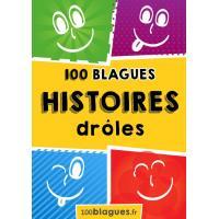 500 blagues de Toto et histoires drôles Un moment de pure rigolade ... 100 Histoires drôles