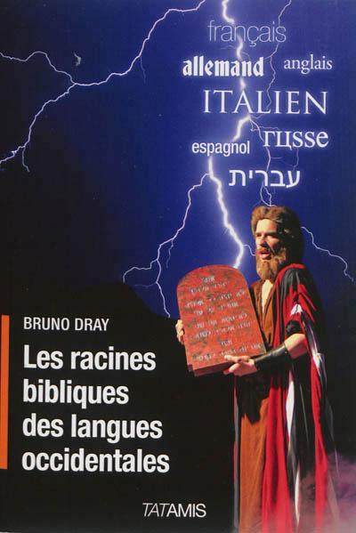 Les racines bibliques des langues occidentales