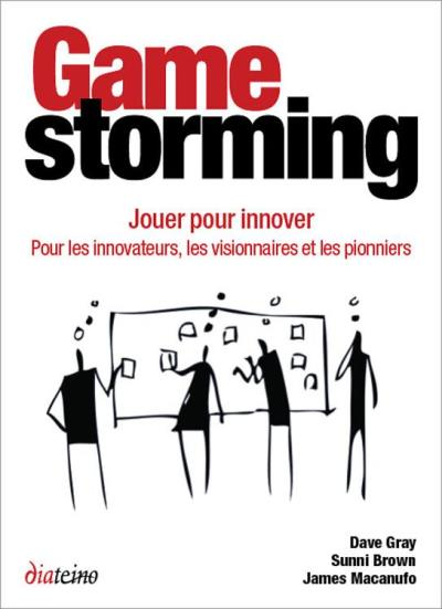 Gamestorming - Jouer pour innover - 9781457168529 - 16,03 €