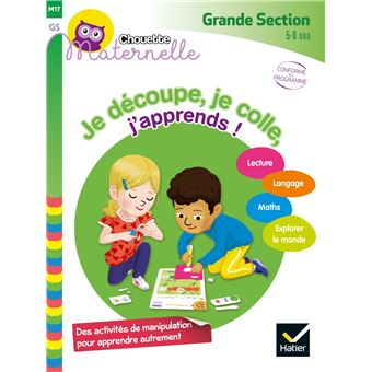 Je découpe, je colle, j'apprends Grande Section