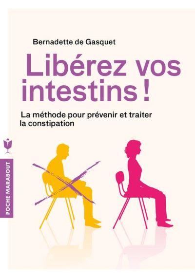 Libérez vos intestins - La méthode pour prévenir et traiter la constipation - 9782501115780 - 4,99 €