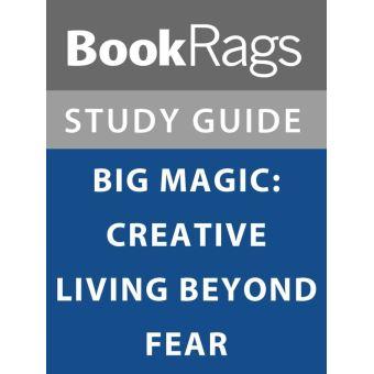 Big Magic Creative Living Beyond Fear Epub
