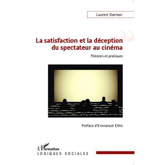 Satisfaction et la déception du spectateur au cinéma