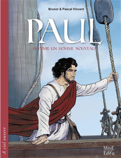 Paul - Devenir un homme nouveau