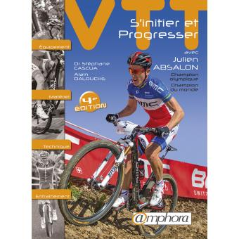 Vtt Initiation Perfectionnement Competition Materiel Technique Preparation Broche Julien Absalon Achat Livre Fnac