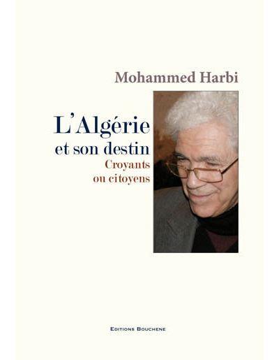 L'Algérie et son destin