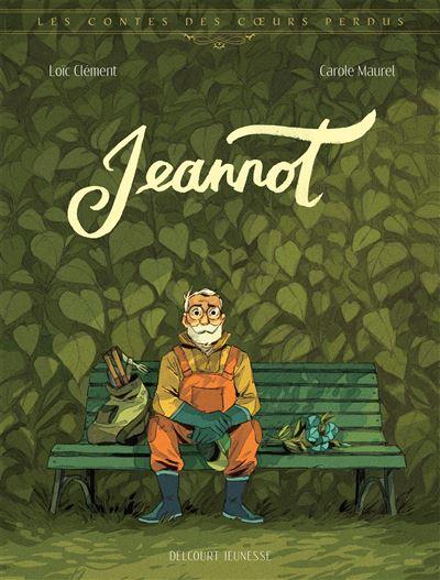 Les Contes des coeurs perdus - Jeannot