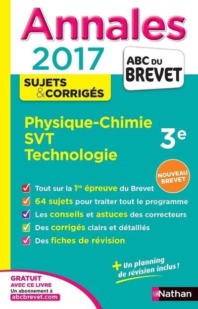 Annales ABC du Brevet Physique-Chimie SVT Techno 3ème