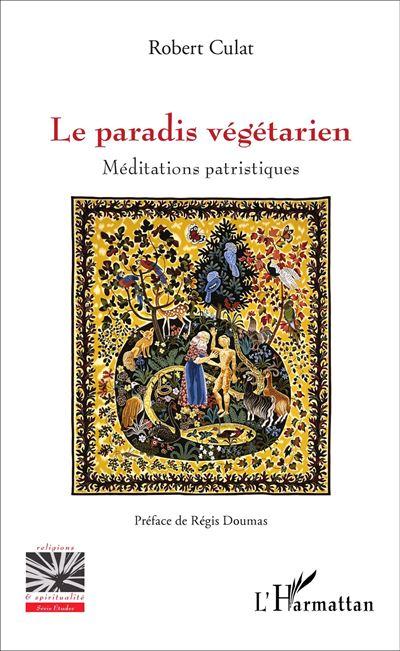 Le paradis végétarien