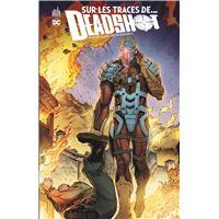 Sur les traces de... Deadshot