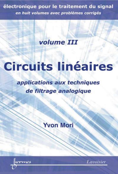 Circuits lineaires applications aux techniques de filtrage a