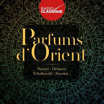 Parfums d'Orient Radio Classique Digipack